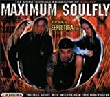 Maximum Soulfly/Sepultura