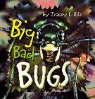Big, Bad Bugs