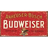 1 X Budweiser Beer Weathered Distressed Retro Vintage Tin Sign