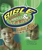 img - for Bible Skills Driils & Thrills Green Cycle (Leader Guide, Grades 1-3) book / textbook / text book
