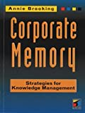 31AFfTrtfvL. SL160  Corporate Memory: Strategies For Knowledge Management