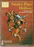 Snake Pipe Hollow: Venture into the Heart of Chaos (Runequest RPG)