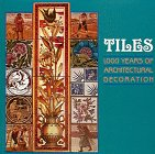 img - for Tiles: 1,000 Years of Architectural Decoration book / textbook / text book