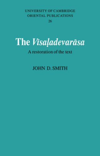 The Vīsaladevarāsa: A Restoration of the Text (University of Cambridge Oriental Publications)
