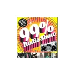 99% Radio Show(��Ԍ���)(CCCD)