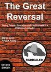 The Great Reversal: Young People, Learning and Employment in a Declining Economy