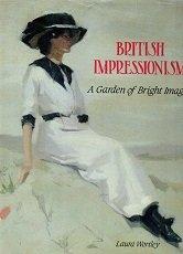 British impressionism: A garden of bright images (British Impressionism compare prices)
