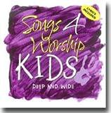 Songs 4 Worship Kids - Deep and Wide