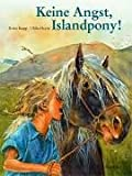img - for Keine Angst, Islandpony! book / textbook / text book
