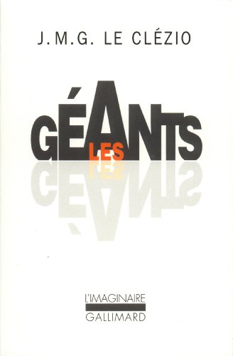 Les Geants (French Edition)