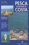 img - for Pesca recreativa de costa/ Coast Recreational Fishing (Spanish Edition) book / textbook / text book