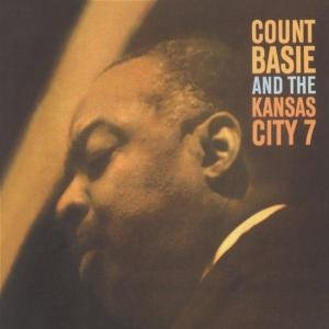 Count Basie - And The Kansas City 7 - Zortam Music