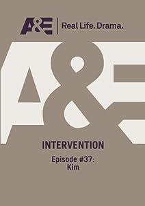 A&E  --  Intervention:  Episode #37: Kim