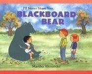 I'll Never Share You, Blackboard Bear PDF