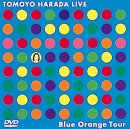 TOMOYO HARADA LIVE Blue Orange Tour [DVD]