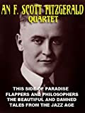 Image of F. Scott Fitzgerald Quartet: This Side of Paradise; Flappers and Philosophers; The Beautiful and the Damned; Tales from the Jazz Age