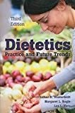 img - for Dietetics Pactice and Future Trends book / textbook / text book