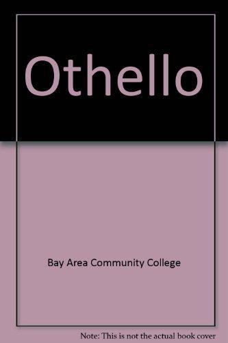 Othello, Bay Area Community College