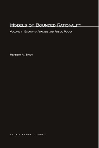 Models of Bounded Rationality: Economic Analysis and Public Policy (Volume 1)