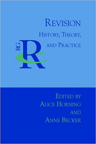 Revision: History, Theory, and Practice (Reference Guides to Rhetoric and Composition)