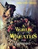 A World of Wreaths from Caprilands