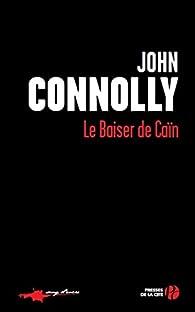 Le baiser de Caïn par John Connolly