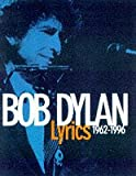 Lyrics: 1962-85 (0224028588) by Dylan, Bob