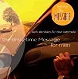 The Drive-Time Message for Men 1: Daily Devotions for The Commute (The Navigators Reference Library)