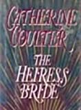 The Heiress Bride (Bride Trilogy) (0399137785) by Coulter, Catherine