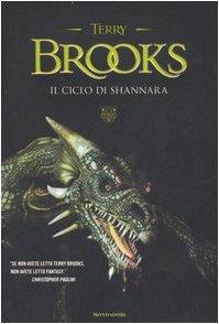 Cover Il ciclo di Shannara: La spada di Shannara-Le pietre magiche di Shannara-La canzone di Shannara