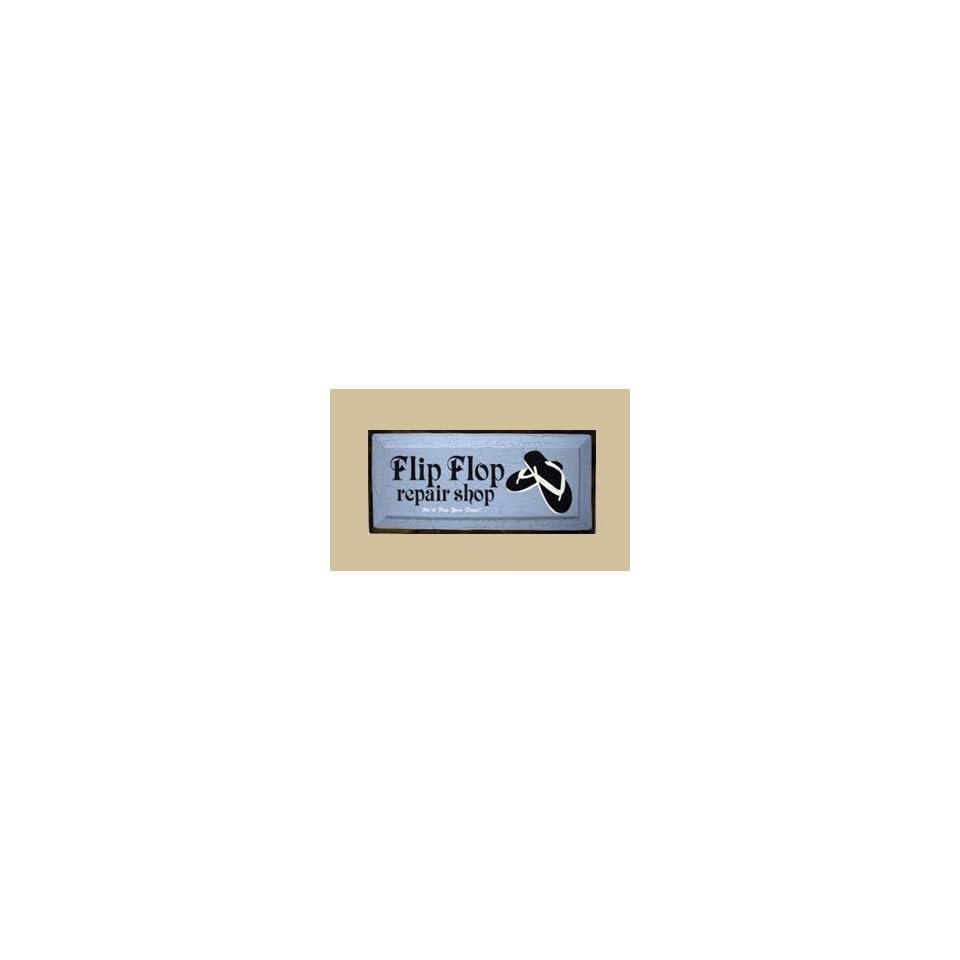 99ffc03203ce SaltBox Gifts CV818FF Flip Flop Repair Shop Sign Patio