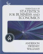 Essentials of Statistics for Business and Economics (Book...