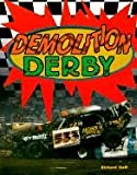 img - for Demolition Derby (Race Car Legends Series) book / textbook / text book