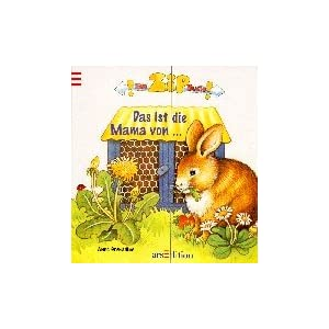 Ein ZIP- Buch. Das ist die Mama von... ( Ab 2 J.). Doris Wiederhold and Anne Grenadine