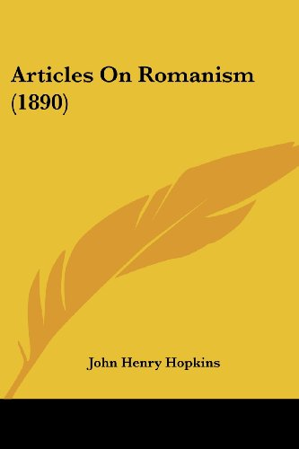 Articles on Romanism (1890)