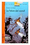 img - for La Febre del Corall book / textbook / text book