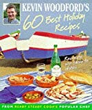 img - for Kevin Woodford's 60 Best Holiday Recipes book / textbook / text book