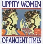 Uppity Women of Ancient Times (1567312497) by Leon, Vicki