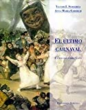 El ultimo carnaval/ The Last Carnaval (Spanish Edition)