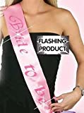 Novelty Flashing Bride To Be Sash Pink for Hen Stag Party Night