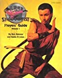 Shadowfist Players' Guide, Volume 1 (1888335025) by Rob Heinsoo