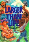 Larger Than Life (0385321805) by San Souci, Robert D.