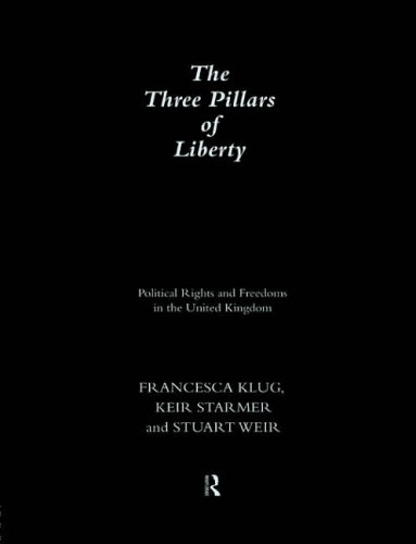 the-three-pillars-of-liberty-political-rights-and-freedom-in-the-united-kingdom-democratic-audit-of-