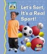 Let's Sort, It's a Real Sport (Math Made Fun)