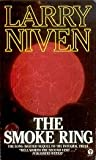 The Smoke Ring (Orbit Books) (0708882676) by LARRY NIVEN