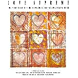 Love Supreme - The Very Best of The Supremes featuring Diana Ross