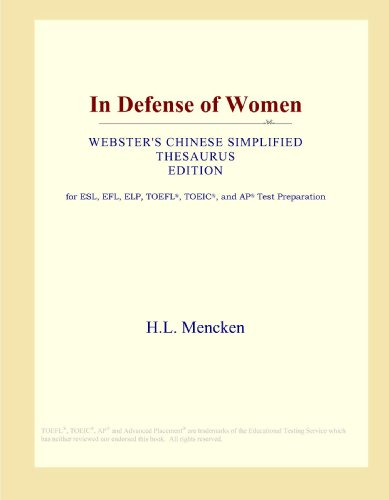 In Defense of Women (Webster's Chinese Simplified Thesaurus Edition)
