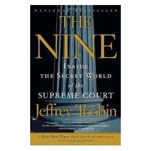 Inside the Secret World of the Supreme Court - Jeffrey Toobin