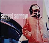 secret sorrow