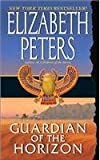Guardian of the Horizon (Amelia Peabody Mysteries) (0061032468) by Peters, Elizabeth